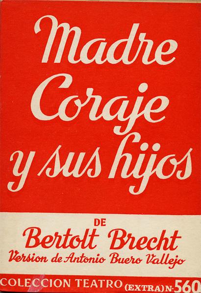 Madre Coraje y sus h...