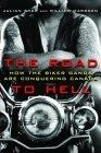 THE ROAD TO HELL - How the Biker Gangs are Conquering Canada