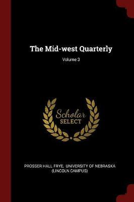 The Mid-West Quarterly; Volume 3