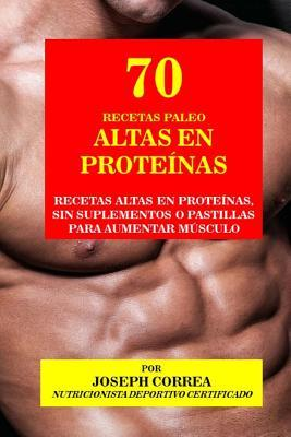 70 Recetas Paleo Altas en Proteinas