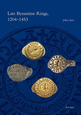 Late Byzantine Rings, 1204-1453