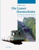 Die Laaser Marmorbahn
