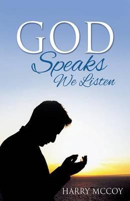 God Speaks We Listen