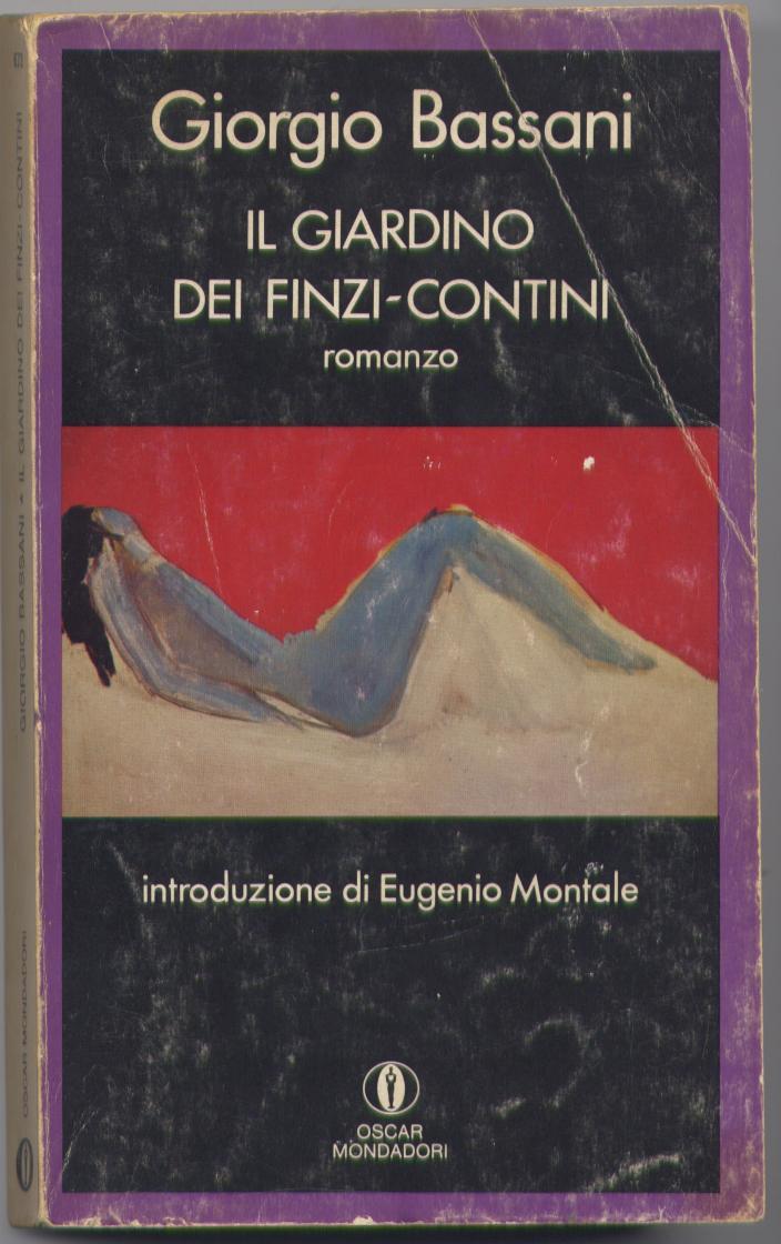 Il giardino dei finzi contini giorgio bassani 544 recensioni oscar mondadori tascabile - Il giardino dei finzi contini libro ...