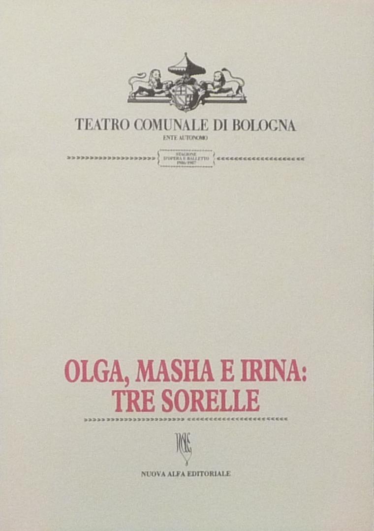 Olga, Masha e Irina: tre sorelle - P. I. Ciaikovskij