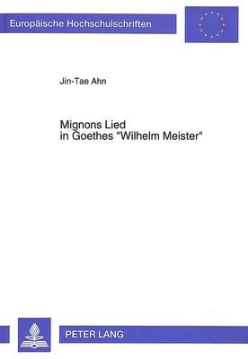 Mignons Lied in Goethes «Wilhelm Meister»