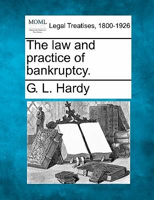 The Law and Practice of Bankruptcy.