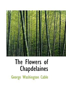 The Flowers of Chapdelaines