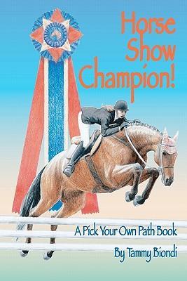 Horse Show Champion!