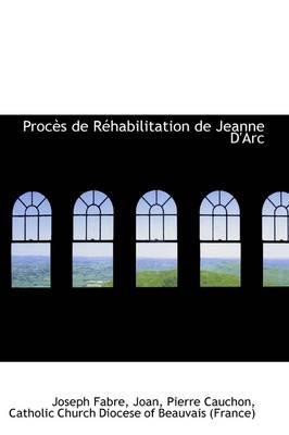 Proc?'s de R Habilitation de Jeanne D'Arc
