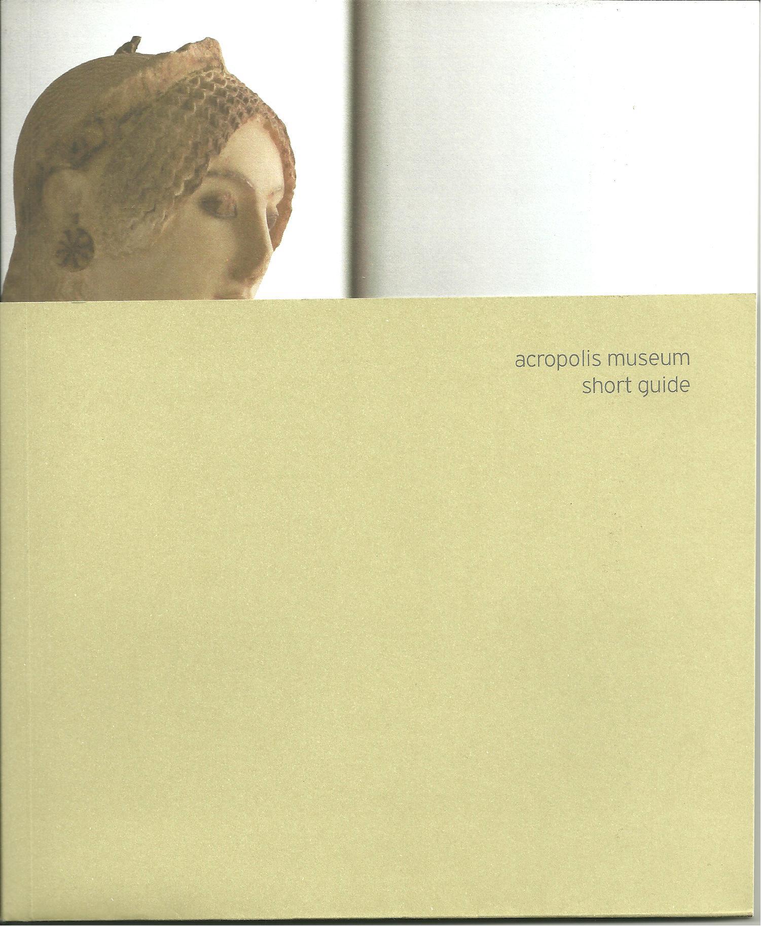 Acropolis Museum: Short Guide
