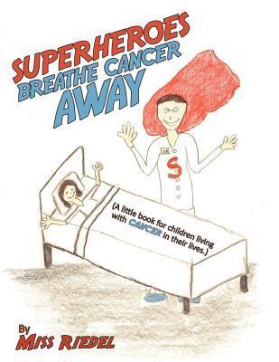 Superheroes Breathe Cancer Away