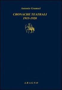 Cronache teatrali 1915-1920
