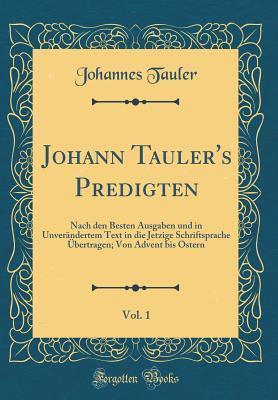 Johann Tauler's Predigten, Vol. 1