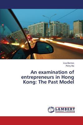 An examination of entrepreneurs in Hong Kong