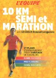 10 km, semi et marathon