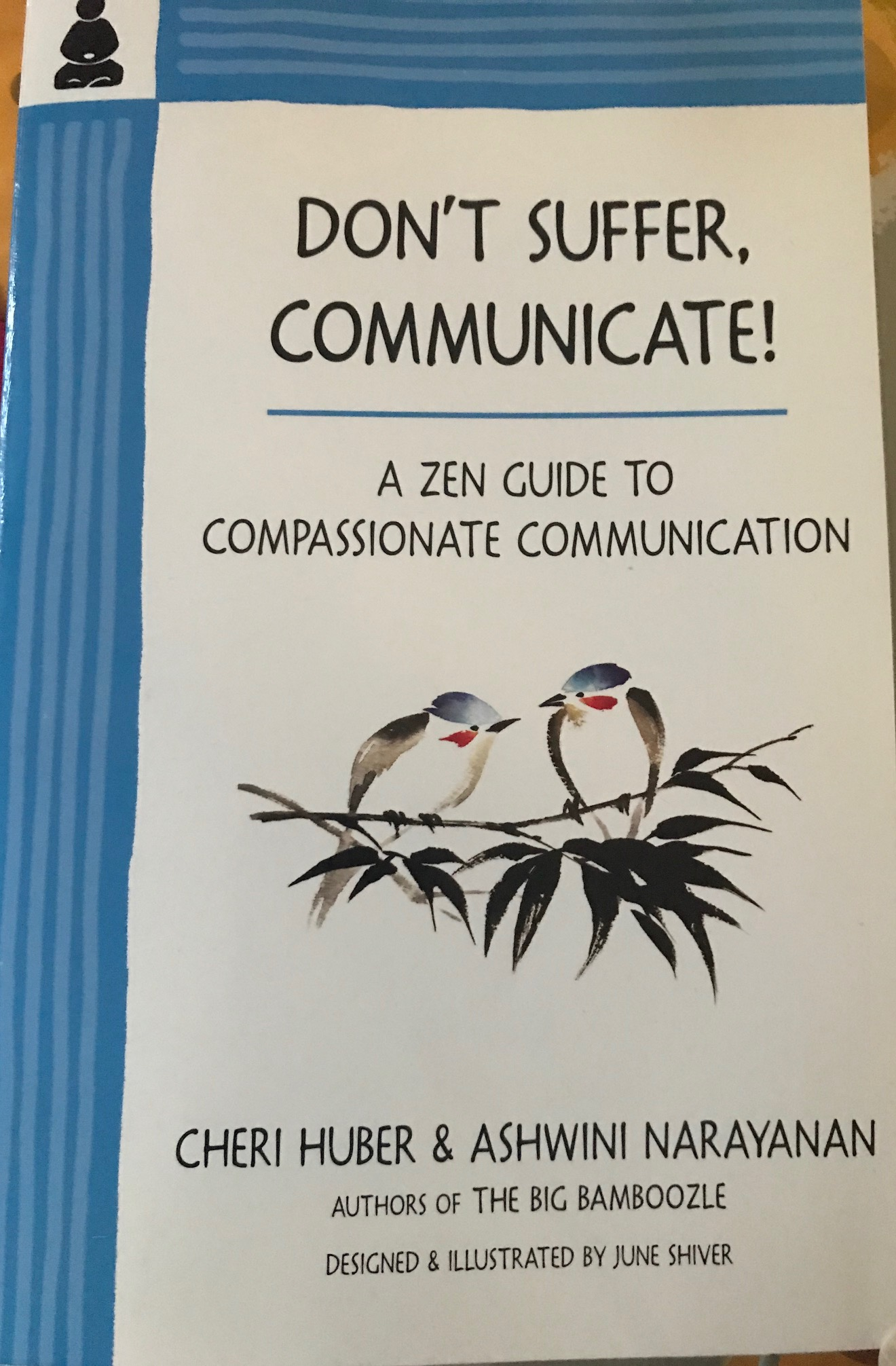 Don't Suffer, Communicate!