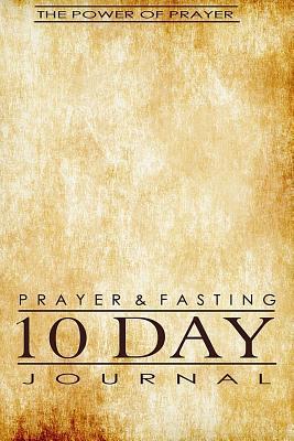 Prayer & Fasting 10 Day Journal