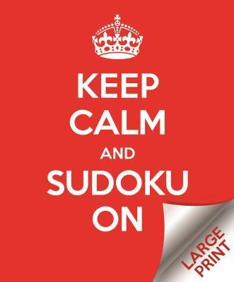Keep Calm and Sudoku...