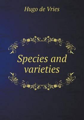 Species and Varieties