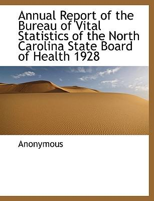 Annual Report of the Bureau of Vital Statistics of the North Carolina State Board of Health 1928