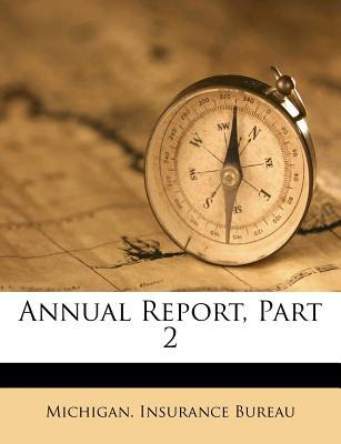 Annual Report, Part ...