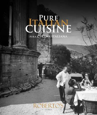Pure Italian Cuisine / Pura Cucina Italiana