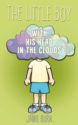 The Little Boy With His Head in the Clouds