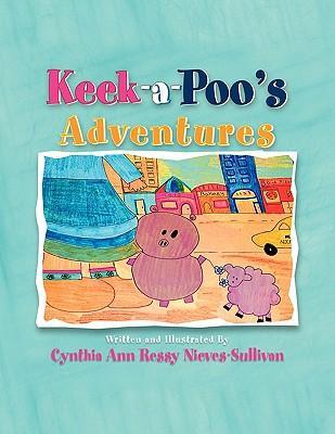 Keek-A-Poo's Adventures