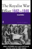 The Royalist War Effort 1642-1646