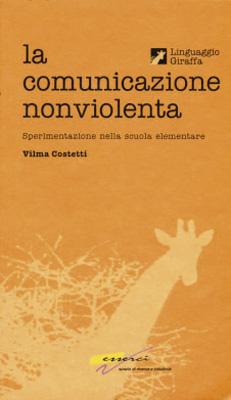 La comunicazione nonviolenta