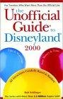 The Unofficial Guide to Disneyland 2000