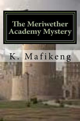 The Meriwether Academy Mystery