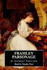 Framley Parsonage Complete & Unabridged