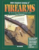 2004 Standard Catalog of Firearms