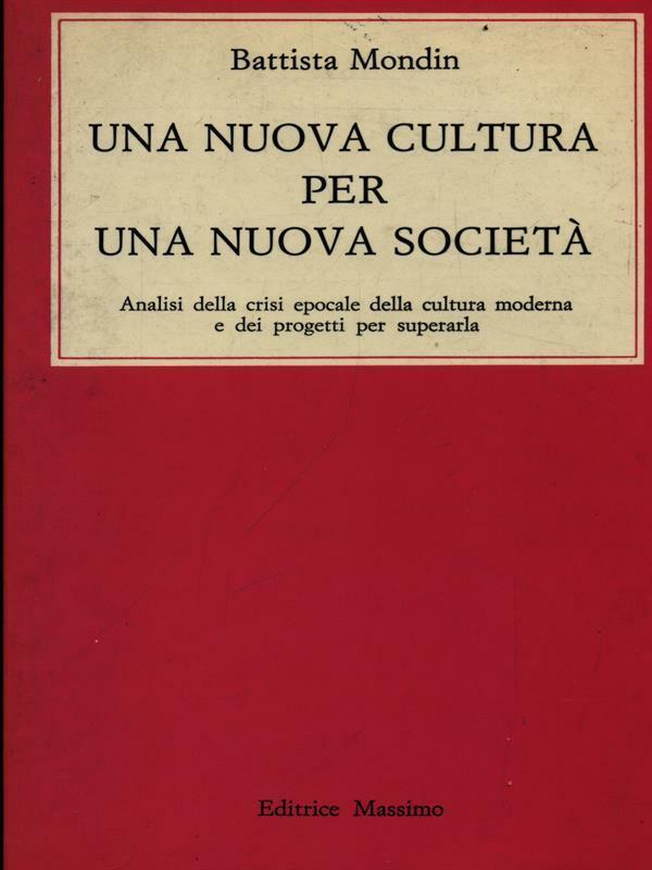 Una nuova cultura per una nuova societa