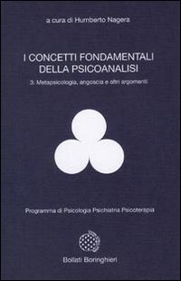 I concetti fondamentali della psicoanalisi 3: Metapsicologia, angoscia e altri argomenti