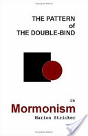 The Pattern of the Double-Bind in Mormonism