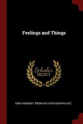 Feelings and Things