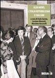 Aldo Moro, l'Italia repubblicana e i Balcani 1963-1978
