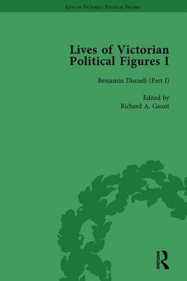 Lives of Victorian Political Figures, Part I, Volume 2