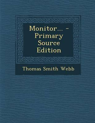 Monitor... - Primary Source Edition