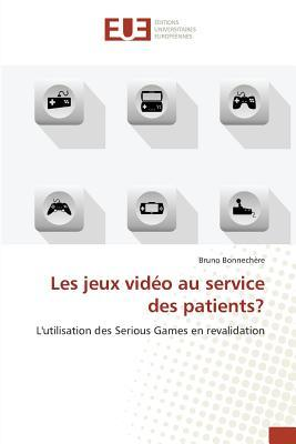 Les Jeux Video au Service des Patients?