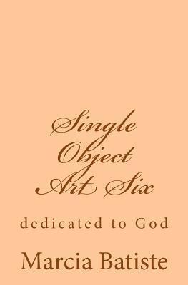 Single Object Art Six