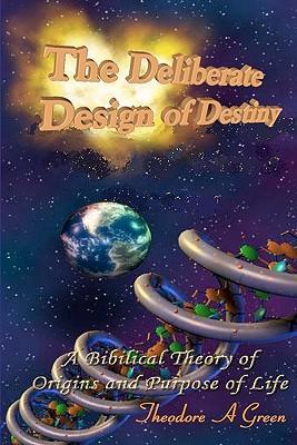 The Deliberate Design of Destiny