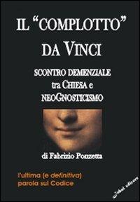 Il «Complotto» da Vinci