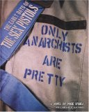 Only Anarchists Are Pretty
