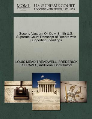 Socony-Vacuum Oil Co V. Smith U.S. Supreme Court Transcript of Record with Supporting Pleadings