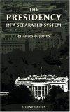 The Presidency in a Separated System, Second Edition