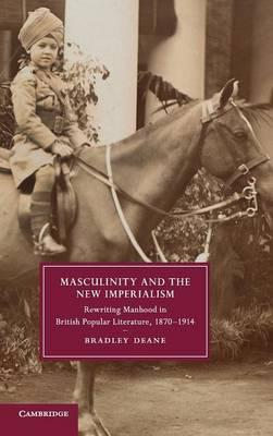 Masculinity and the New Imperialism